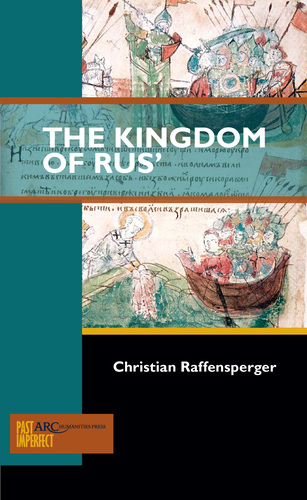 Christian Raffensperger's new book dedicated to the question of Kyivan Rus' in Medieval Europe. Available here: https://arc-humanities.org/products/t-84104-11539-19-6723/